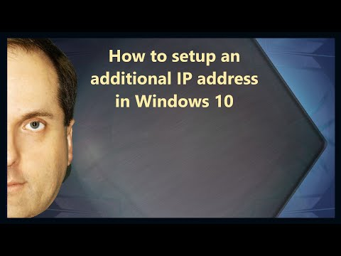 How to setup an additional IP address in Windows 10