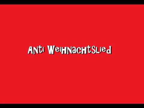 Anti Weihnachtslied | Anti Weihnachtssong | Lied gegen Weihnachten ...