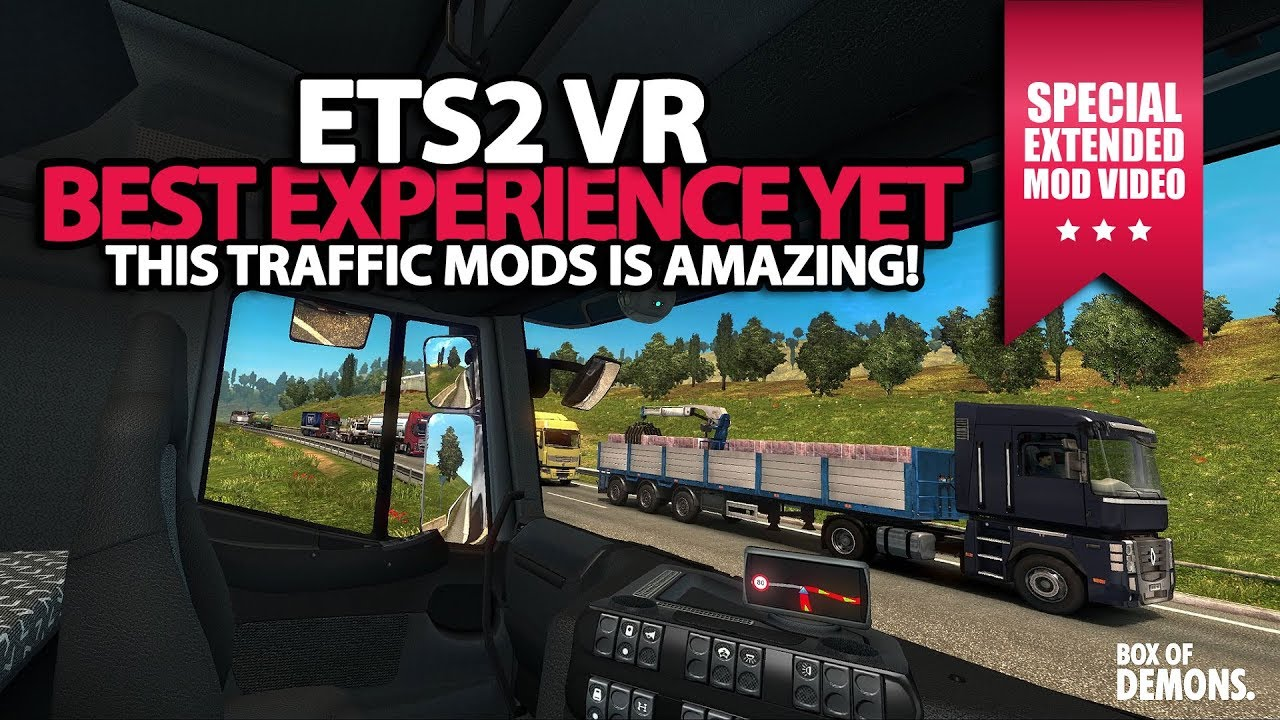 BEST ETS2 VR Experience yet  TRAFFIC MOD SPECIAL