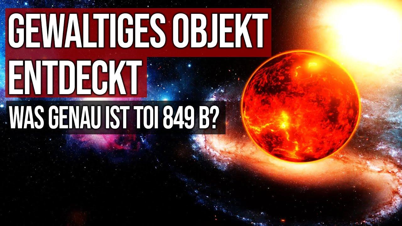 Gewaltiges Objekt entdeckt - Was genau ist TOI-849 b?
