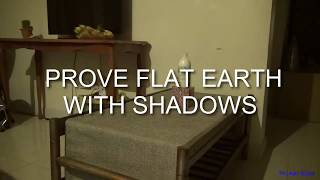 Prove Flat Earth With Shadow Experiment - Observations