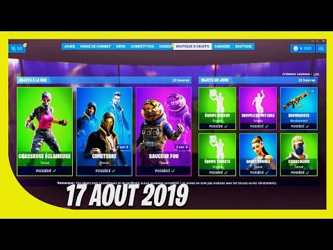 BOUTIQUE FORTNITE du 17 Aout 2019 ! ITEM SHOP August 17 2019 !