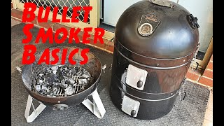 Bullet Smoker Basics