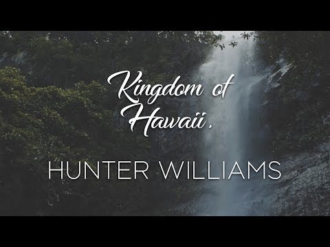 Kingdom of Hawaii.