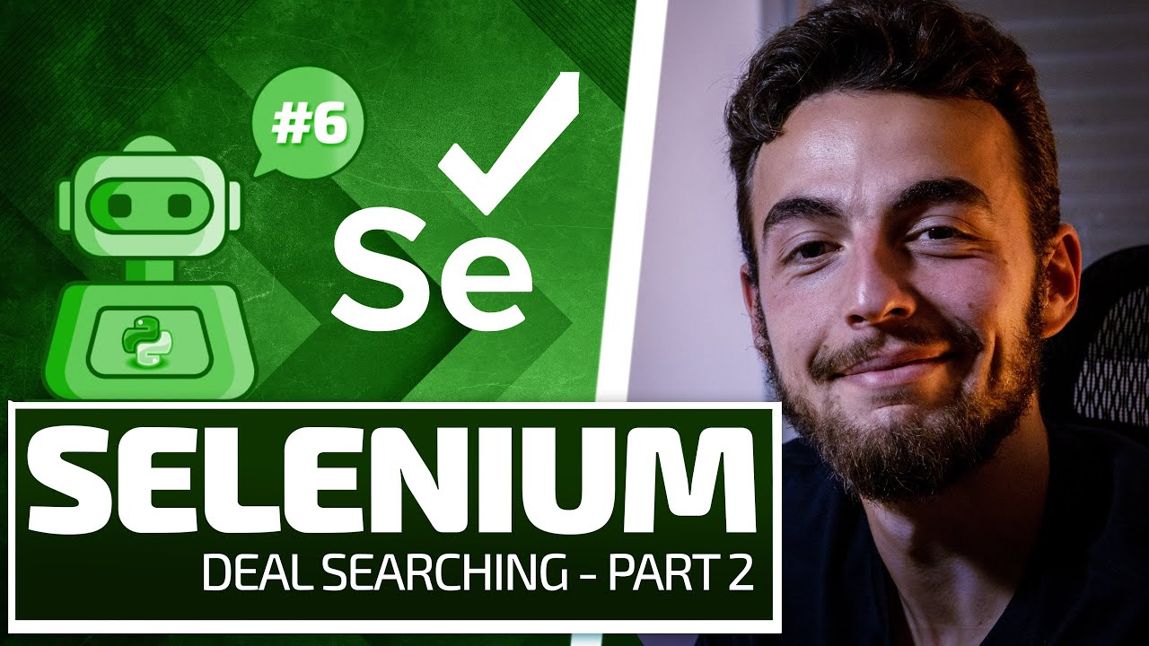 Python Selenium Full Series - Deal Searching Part 2 [Web Bots and Testing]