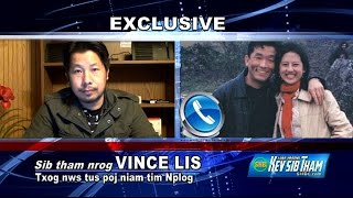 SUAB HMONG NEWS:  Exclusive with Vince Lee about his wife in Laos