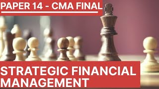 SFM | Strategic Financial Management | CMA Final | CMA Junction