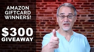 $300 AMAZON GIVEAWAY - Gift Card Winners Announced! 💰