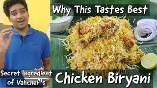 Chicken Biryani - Son Reveals Secret Ingredient of Vahchef&#39s Chicken Biryani - 120 not 30 - 60 - 90