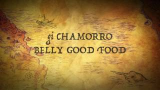 CHAMORRO BELLY GOOD FOOD LUMPIA PREVIEW
