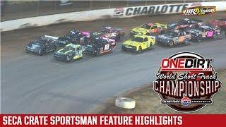 Charlotte Motor Speedway SECA Crate Sportsman Highlights
