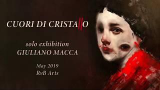 RvB ARTS | solo show by GIULIANO MACCA | CUORI DI CRISTALLO