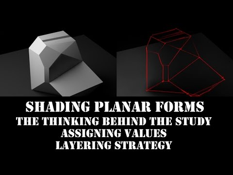 Planar Form Shading for Beginners - Thinking, Layering Strategy and Value Assignment
