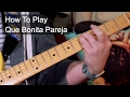How to Play: 'Que Bonita Pareja' Joan Sebastian Guitar Lesson