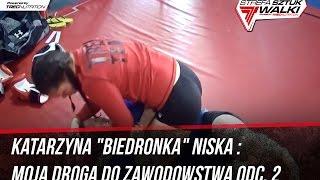 """Katarzyna """"Biedronka"""" Niska : Moja Droga Do Zawodowstwa"""