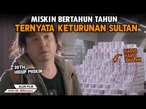 MISKIN BERTAUN TAUN TERNYATA KETURUNAN SULTAN KAYA- Alur Cerita Film Hello Mr. Billionaire (2018)