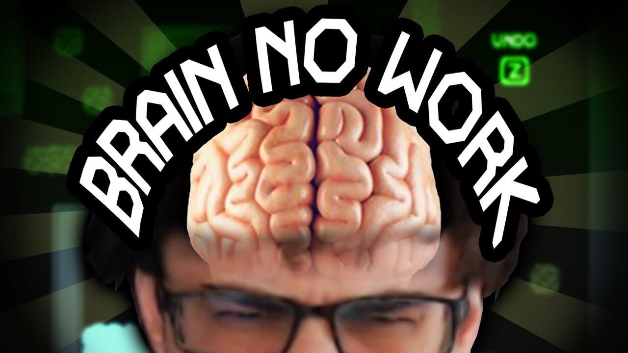 Brain no work