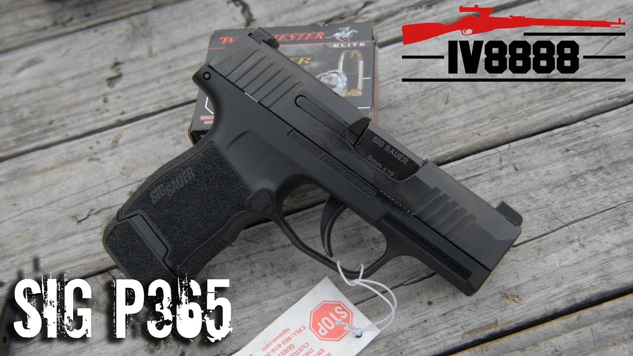 Sig P365 Review IraqVeteran8888 - Clarksville Guns and Archery