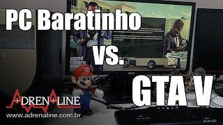 PC Baratinho para jogar versus GTA V, MK X, Battlefield 4 e FarCry 4