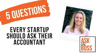 5 Questions that every startup should ask their accountant