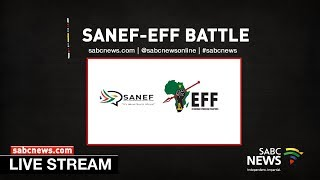 SANEF vs EFF Day Two