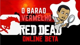 RED DEAD REDEMPTION ONLINE - EM BUSCA DO BARÃO VERMELHO