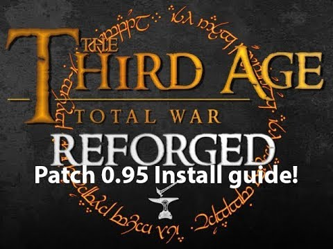 Third Age Reforged 0.95 Install Guide!