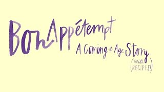 Bon Appétempt: A Coming-of-Age Story (with Recipes!) | Official Trailer (2015)