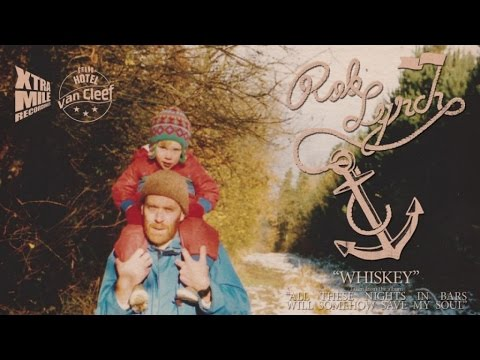 Rob Lynch - 'Whiskey' - (Official Audio)