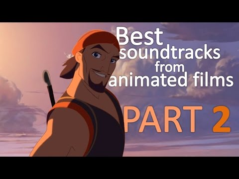 Best soundtracks from animated films- Part 2