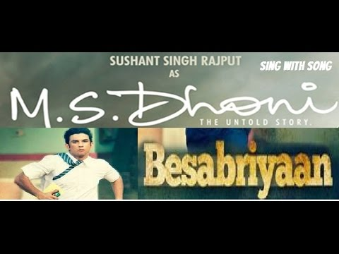 Besabriyaan Full Song With Lyrics - Armaan Malik - M. S. DHONI - THE UNTOLD STORY