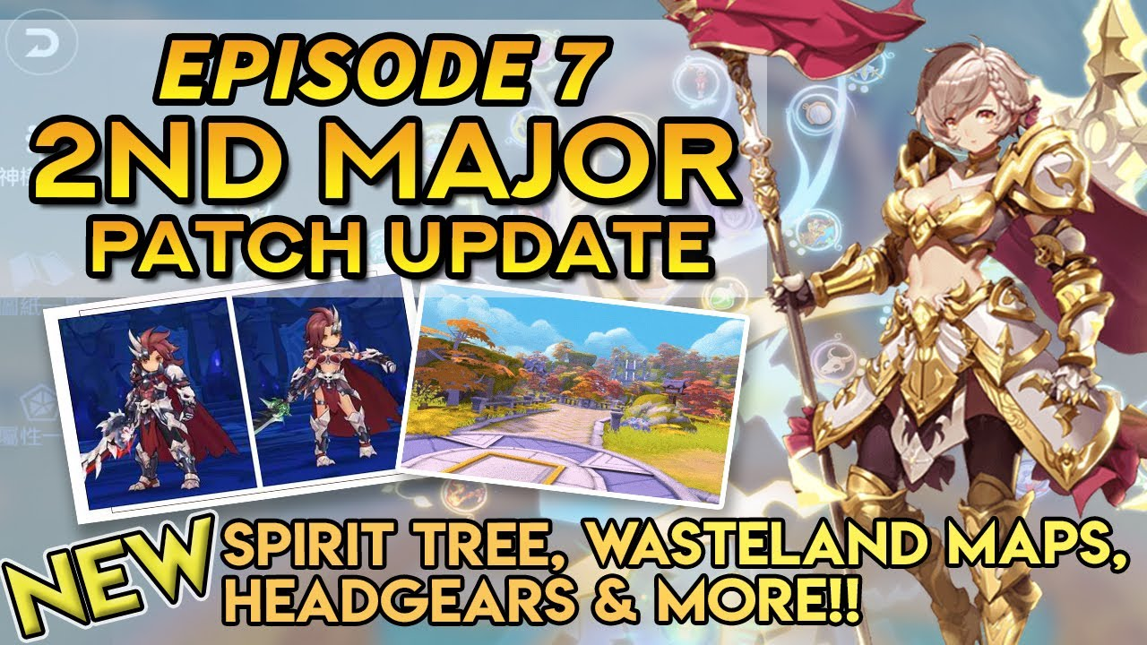 EP7 2ND MAJOR PATCH UPDATE ~ ALL THINGS NEW!!