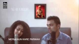 Neha Kakkar - Maa Tu Nahi Hogi Toh Bataa