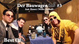 Best Of - Der Bauwagentalk #3 feat. Honey (Welle: Erdball)