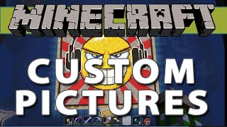 minecraft custom pictures tutorial no mods or resource pack changes