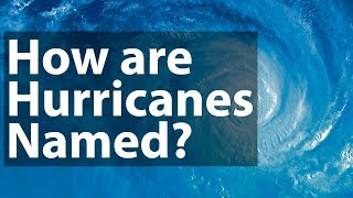 How Hurricanes are named? Naming of Hurricanes | One minute Facts | Prep4School