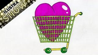 Como Dibujar Un Corazon en un Carrito de Super Mercado corazones Linduras Tutorial ILUSTRA SHOW