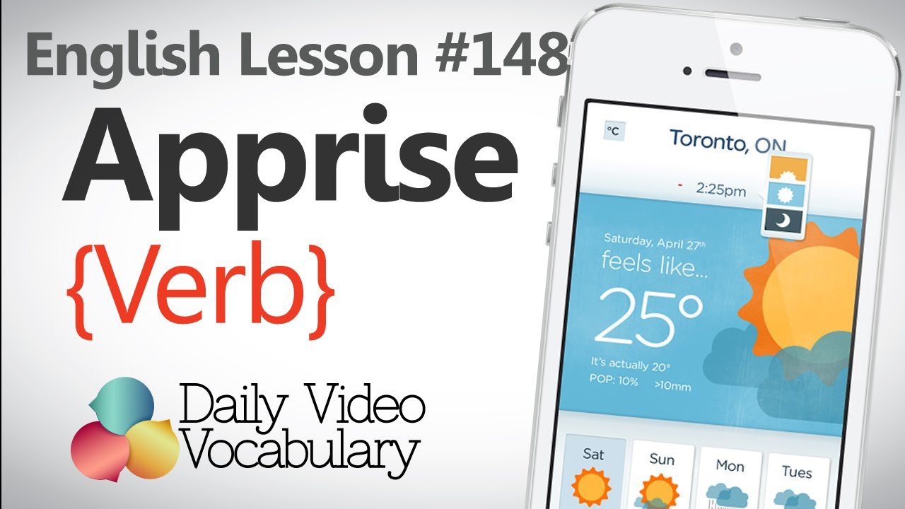 English Lesson # 148 – Apprise (Verb) - Learn English Pronunciation,  Vocabulary & Phrases