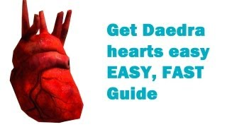 How Get Daedra Hearts Free One Every Seconds