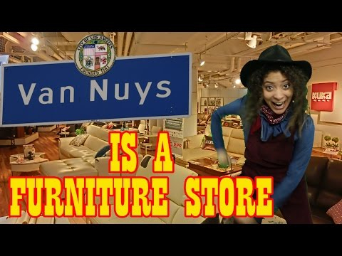 Van Nuys is a Furniture Store