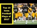 Top 10 Iowa Football Plays of 2017