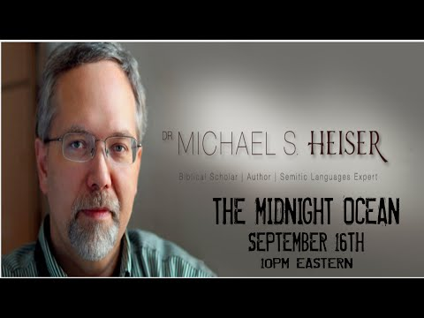 The Midnight Ocean with Dr. Michael Heiser