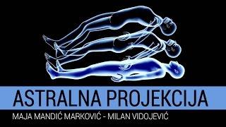 Astralna projekcija - Maja Mandić Marković