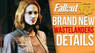 Bethesda Shares Huge New Updates on Fallout 76's Wastelanders DLC - New NPCs, Quest Details, Steam