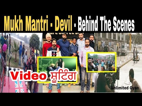 Devil | Sony Maan feat Mukh Mantri | Official Video Behind The Scenes | New Punjabi Song Video 2019