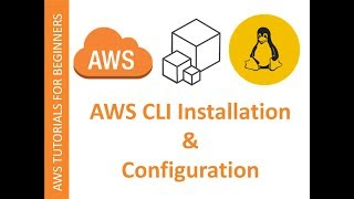 aws cli installation and configuration