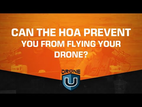 Can The HOA Prevent You From Flying Your Drone?