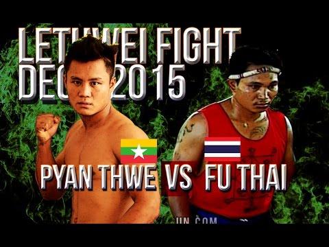 Phyan Thwe vs Fu Thai, Myanmar Lethwei vs Muay Thai Dec 2015, Lekkha Moun, Burmese Boxing