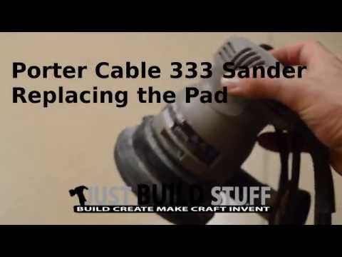 Porter Cable Model 333 Replace Sanding Pad Youtube