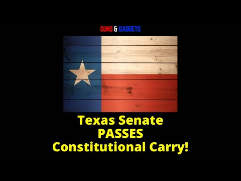 Texas Senate PASSES Constitutional Carry